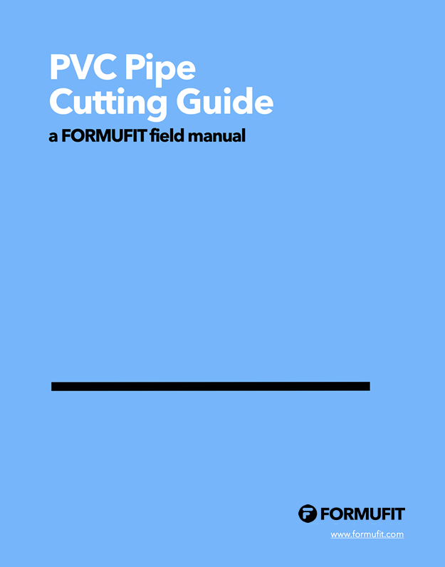 PVC Cutting Guide  sc 1 st  FORMUFIT & How To Work with PVC: Guides - Cut Clean and Painting PVC Pipe ...